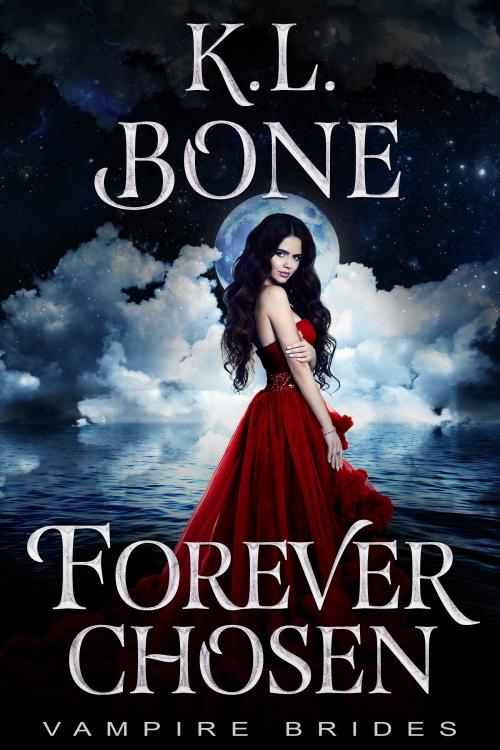 Vampire Brides KL Bone Forever Chosen